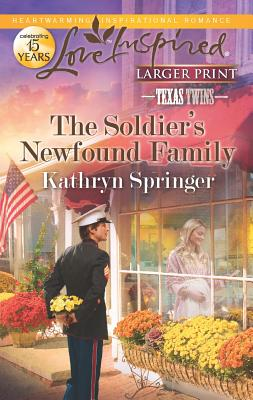 Image for The Soldier's Newfound Family (Love Inspired Large Print)