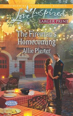 The Fireman's Homecoming (Love Inspired LP), Allie Pleiter