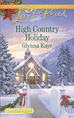 Image for High Country Holiday (Love Inspired LP)