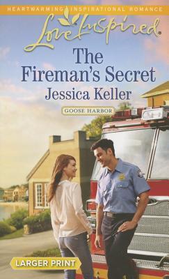 Image for The Fireman's Secret (Love Inspired LP Goose Harbor)