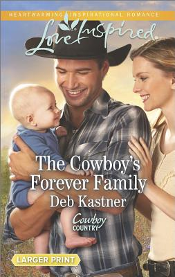 Image for The Cowboy's Forever Family (Love Inspired LP Cowboy Country)