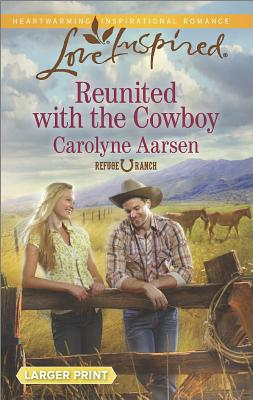Reunited with the Cowboy, Aarsen, Carolyne