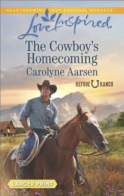 Image for The Cowboy's Homecoming (Love Inspired LP Refuge Ranch)