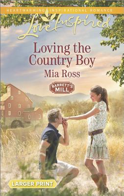 Image for Loving the Country Boy (Barrett's Mill)
