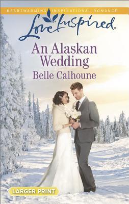 Image for An Alaskan Wedding