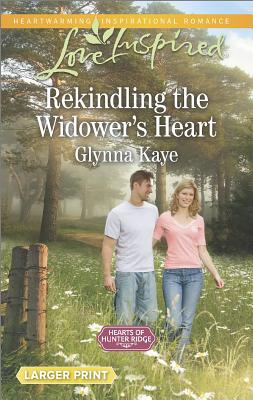 Image for Rekindling the Widower's Heart (Hearts of Hunter Ridge)