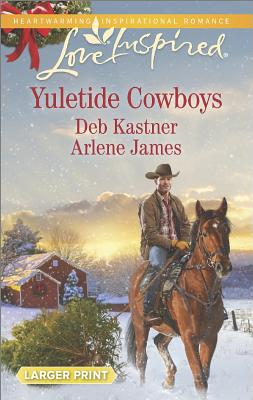 Image for Yuletide Cowboys: The Cowboy's Yuletide Reunion The Cowboy's Christmas Gift