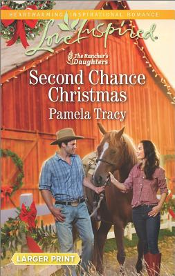 Image for Second Chance Christmas (The Rancher's Daughters)