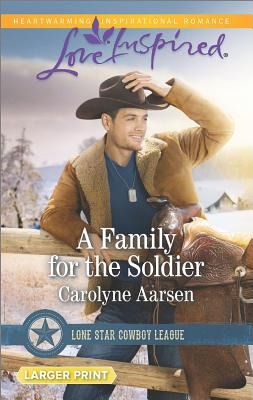 Image for A Family for the Soldier (Lone Star Cowboy League)