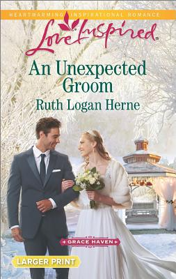 Image for An Unexpected Groom (Grace Haven)