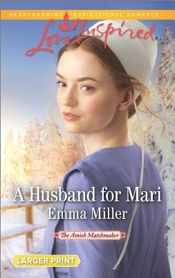 Image for A Husband for Mari (The Amish Matchmaker)