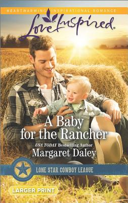 Image for A Baby for the Rancher (Lone Star Cowboy League)