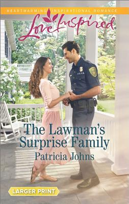 The Lawman's Surprise Family, Patricia Johns