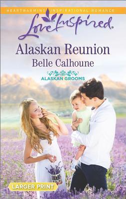 Image for Alaskan Reunion (Alaskan Grooms)