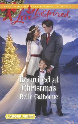 Reunited at Christmas (Alaskan Grooms), Belle Calhoune