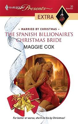 Image for The Spanish Billionaire's Christmas Bride