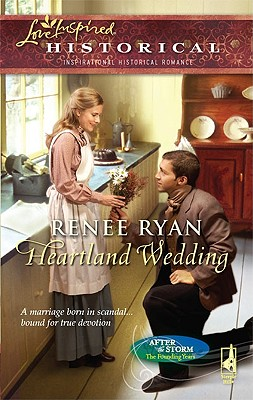 "Image for ""Heartland Wedding (After the Storm: The Founding Years, Book 2) (Steeple Hill Love Inspired Historical #49)"""
