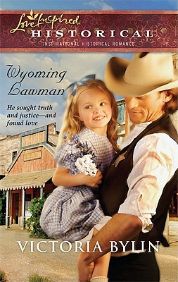 Image for Wyoming Lawman (Love Inspired Historical)
