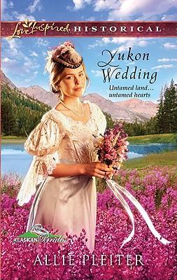 Image for Yukon Wedding (Love Inspired Historical)