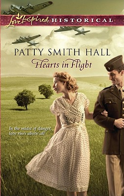 Hearts in Flight (Love Inspired Historical), Patty Smith Hall