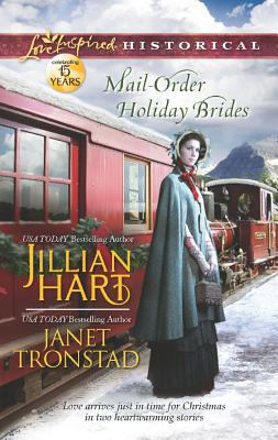 Mail-Order Holiday Brides: Home for Christmas Snowflakes for Dry Creek (Love Inspired Historical), Jillian Hart, Janet Tronstad