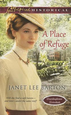 Image for PLACE OF REFUGE, A LOVE INSPIRED BOARDINGHOUSE BETROTHEL