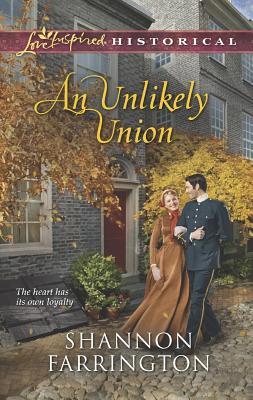An Unlikely Union (Love Inspired Historical), Shannon Farrington