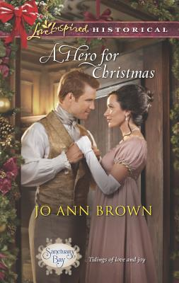 Image for A Hero for Christmas (Sanctuary Bay, Love Inspired Historical)