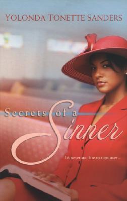 Secrets Of A Sinner, Sanders, Yolonda Tonette