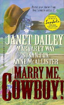 Image for Marry Me, Cowboy (4 Novels in 1)