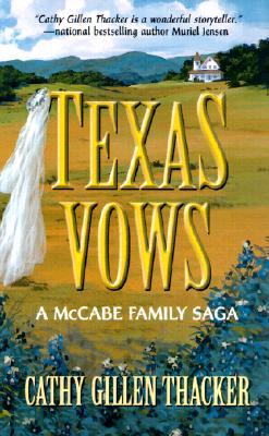 Image for Texas Vows (Harlequin: A McCabe Family Saga)