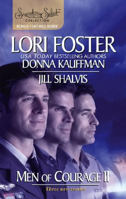 Men Of Courage II: An Honorable Man Blown Away Perilous Waters (Signature Select), LORI FOSTER, DONNA KAUFFMAN, JILL SHALVIS