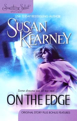 On The Edge (Signature Select Spotlight), SUSAN KEARNEY