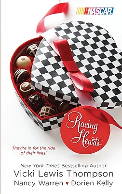 Racing Hearts: A Calculated Risk An Outside Chance This Time Around, Vicki Lewis Thompson, Nancy Warren, Dorien Kelly