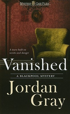 Vanished (Blackpool Mystery), Jordan Gray