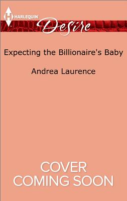 Image for Expecting the Billionaire's Baby (Texas Cattleman's Club: Blackmail)