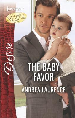 Image for The Baby Favor (Billionaires and Babies)