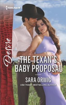 Image for The Texan's Baby Proposal (Harlequin Desire)