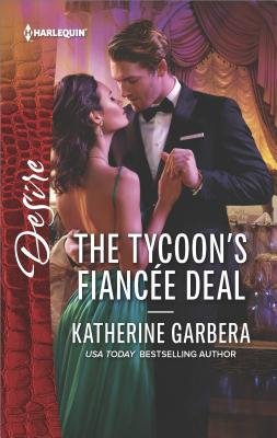 Image for The Tycoon's Fiancée Deal (Harlequin Desire)