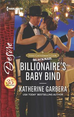 Image for Billionaire's Baby Bind (Texas Cattleman's Club: Blackmail)