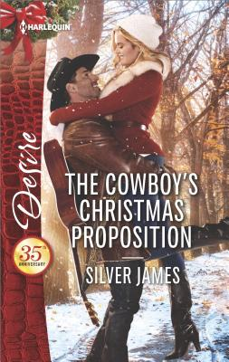 The Cowboy's Christmas Proposition (Red Dirt Royalty), Silver James