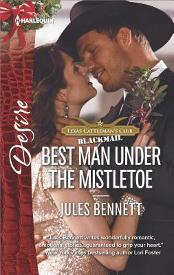 Image for Best Man Under the Mistletoe (Texas Cattleman's Club: Blackmail)
