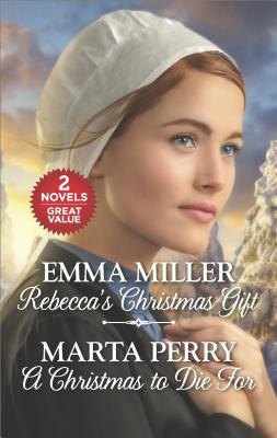 Image for REBECCA'S CHRISTMAS GIFT / A CHRISTMAS TO DIE FOR