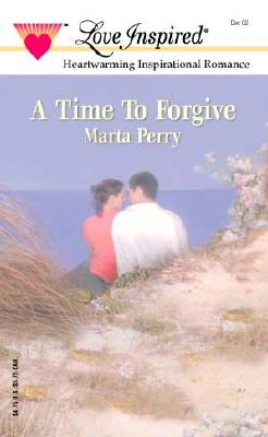 Image for A Time to Forgive (The Caldwell Kin, Book 3) (Love Inspired # 193)