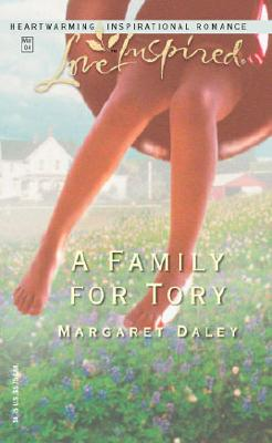 A Family for Tory (Love Inspired #245), Margaret Daley