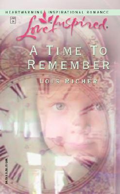 Image for A Time To Remember (Love Inspired)