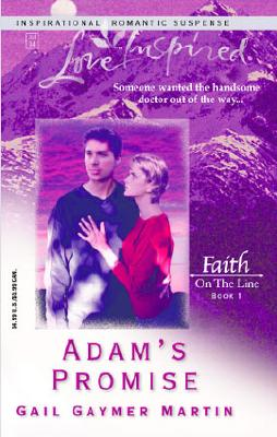 Image for Adam's Promise: Faith on the Line #1 (Love Inspired #259)