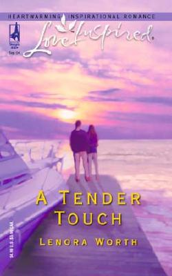 Image for A Tender Touch (Sunset Island Series #3) (Love Inspired #269)