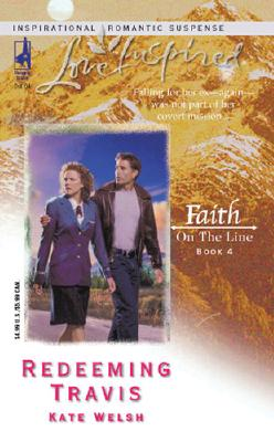 Image for Redeeming Travis: Faith On The Line (Love Inspired)
