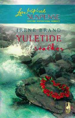 Image for Yuletide Stalker (Yuletide Series, Book 2) (Steeple Hill Love Inspired Suspense #33)